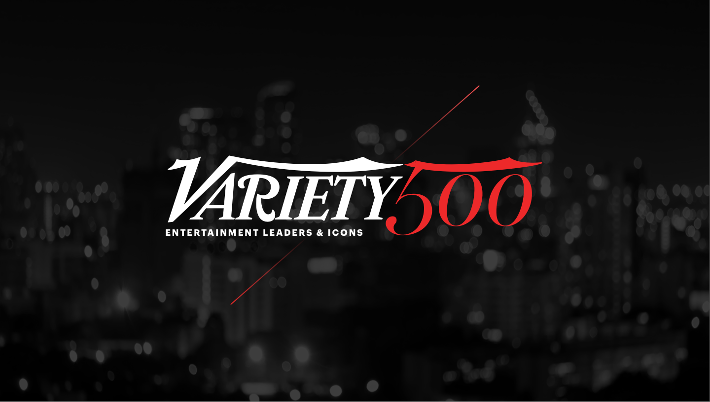 Variety500 Entertainment Leaders and Icons