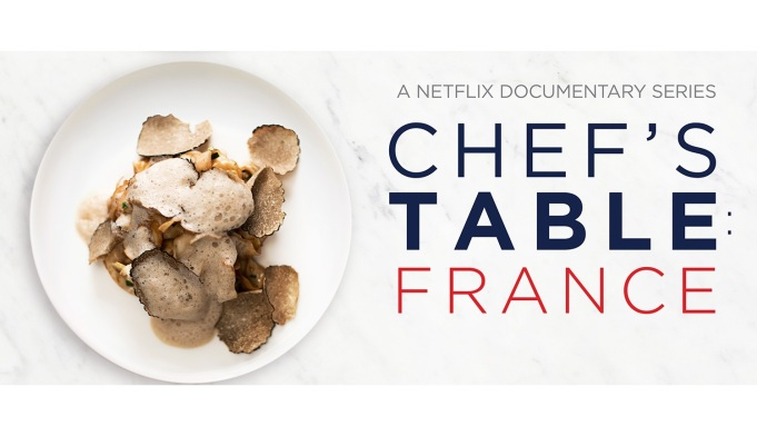 Chef's Table France Netflix