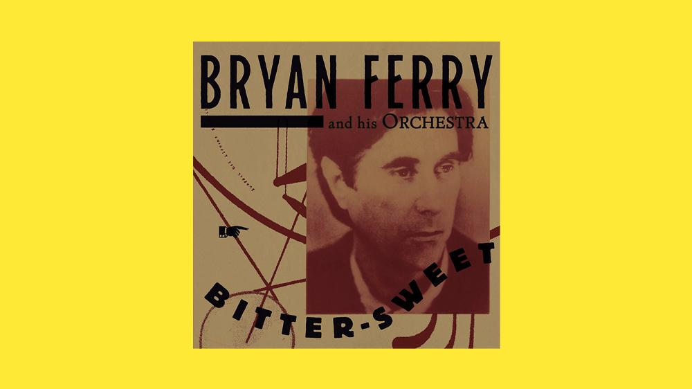 Alegre infierno Marcado  Bryan Ferry Remakes His Past, Sans Nostalgia, in 'Bitter-Sweet' - Variety