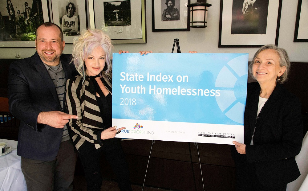 Cyndi Lauper, Co-Founder and Board Member, True Colors Fund Gregory Lewis, Executive Director and CEO, True Colors Fund Maria Foscarinis, Founder & Executive Director, National Law Center on Homelessness & Poverty