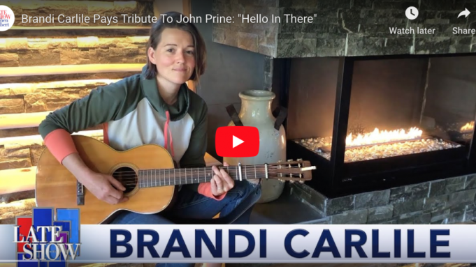 Brandi Carlile Sings John Prine's 'Hello