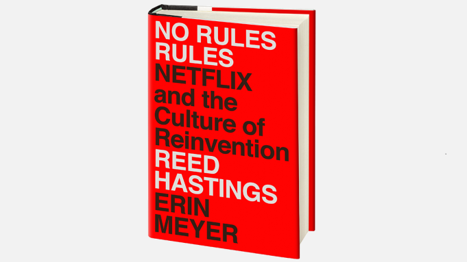 Reed Hastings Book 'No Rules Rules' About Netflix: 5 Key Takeaways - Variety