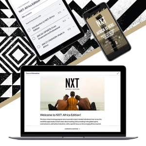 NXT: Africa Edition Virtual Summit Aims to Empower Black Creators Through the Lens of the African Diaspora