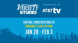 Variety Studio Returns to Sundance With Virtual Interviews in Partnership With AT&T TV