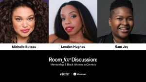 Michelle Buteau, London Hughes, Sam Jay to Participate in 'Mentorship & Black Women in Comedy' Messenger Conversation