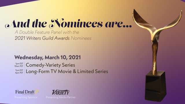 How to Watch 'And the Nominees Are…' Panels With 2021 Writers Guild Awards Nominees.jpg