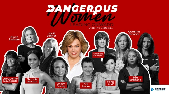 Pioneering Media Executive Pat Mitchell Launches 'Dangerous Women' Interview Series With Finetch.TV.jpg