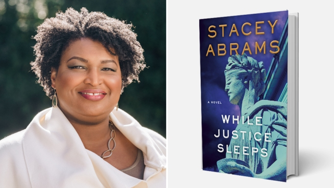 "Stacey Abrams' Legal Thriller ""While Justice Sleeps"" to be Adapted by NBC's Working Title Television"