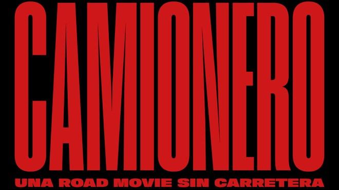 Javier Rebollo's Lolita Films, Argentina's Auteur Cinema Re-Team for Francisco Marise's 'Camionero'
