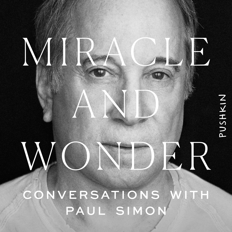 Paul Simon - Miracle and Wonder