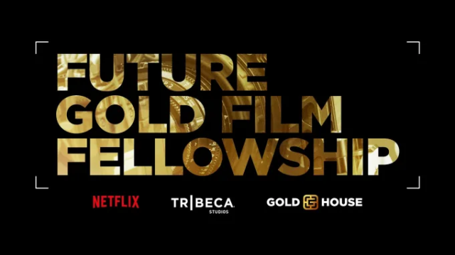Netflix, Tribeca Studios and Gold House Introduce the Future Gold Film Fellowship Program – Film News in Brief.jpg